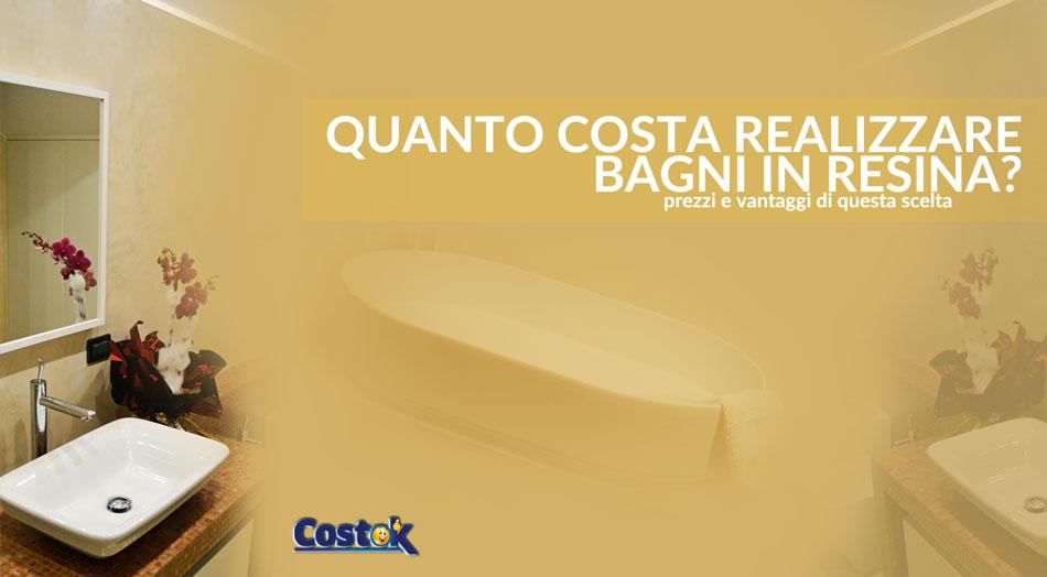 Quanto costa realizzare bagni in resina costok - Resina per bagno ...